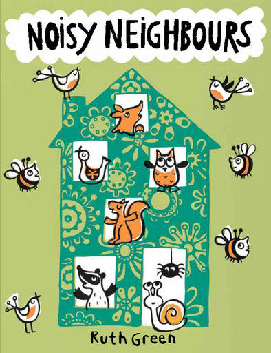 Noisy Neighbours (Ruth Green)