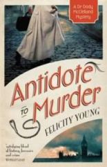 Antidote to Murder (Felicity Young)