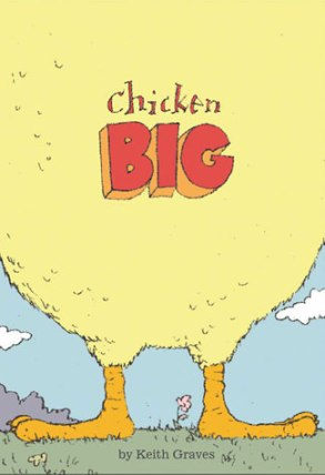 Chicken Big (Keith Graves)